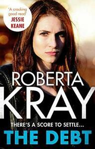The Debt,Roberta Kray- 9780751559804