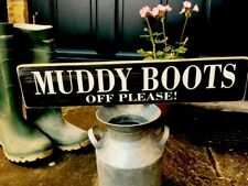 No Muddy Boots Sign Vintage Old Look Wood Shop Cafe Bar Pub Hotel Restaurant