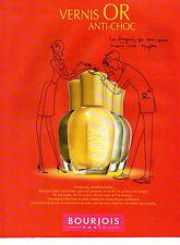 Publicité Advertising 2000 BOURJOIS vernis OR anti-choc pour vos ongles