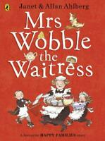 Mrs Wobble the Waitress (Happy Families) by Ahlberg, Allan, NEW Book, FREE & FAS