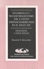 Desarrollo y transformaciones del cuento hispanoamericano en el siglo XIX (World