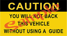 Military M35A2 M816 M38 Caution - Use A Guide When Backing Sticker Decal New