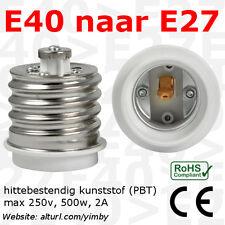 Adapter/verloop E40 naar E27 voor industriele fabriekslampen