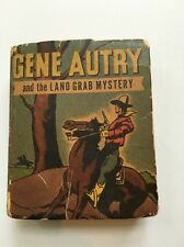 GENE AUTRY AND THE LAND GRAB MYSTERY BETTER LITTLE BOOK #1439 WHITMAN PUBL 1948
