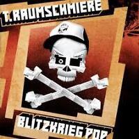 T. RAUMSCHMIERE - BLIZKRIEG POP  - USED CD