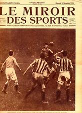 LE MIROIR DES SPORTS No. 230 DU 5 NOVEMBRE 1924 - FOOTBALL PARIS - LONDRES