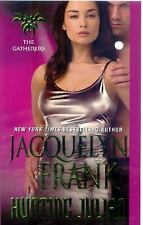 Hunting Julian by Jacquelyn Frank (2010, Paperback)