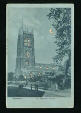 Leicestershire Leics LEICESTER St Margaret's Church HTL Hold to Light 1904 PPC