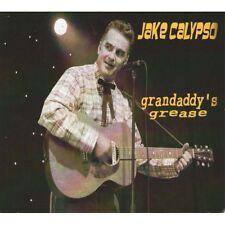 CD Jake Calypso  - Grandaddy's grease ( His First Album ) Neuf -New - ROCKABILLY