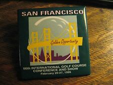 International Golf Course Conference & Show 1995 San Francisco CA USA Lapel Pin