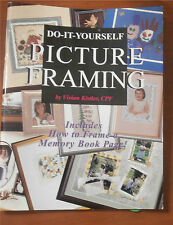 Do-It-Yourself Picture Framing Book Includes How to Frame Memory Book Page