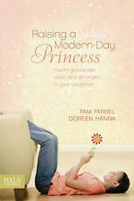 Raising a Modern-Day Princess by Farrel, Pam -Paperback NEW