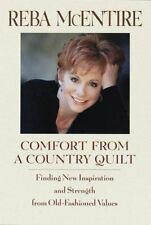 Comfort from a Country Quilt: Finding New Inspiration and Strength in Old-Fashi
