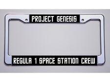 "STAR TREK FANS! ""PROJECT GENESIS/ REGULA 1 SPACE STATION..."" LICENSE PLATE FRAME"