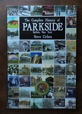 2010 THE COMPLETE HISTORY OF PARKSIDE Buffalo, New York Cichon Signed!