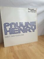 Pauline Henry Can't Take Your Love 12 Inch Vinyl Record