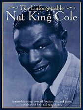 The Unforgettable Nat King Cole Learn to Play Pop PIANO Guitar PVG Music Book