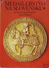 * Hlinka, Medailérstvo na Slovensku, médailles slovaques 16e-20e s. - 200/344