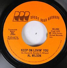 Soul 45 Al Wilson - Keep On Lovin' You / La La Peace Song On Rocky Road Records