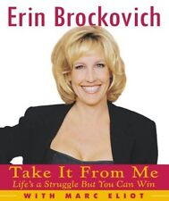 Take It from Me: Lifes a Struggle But You Can Win by Erin Brockovich, Marc Elio