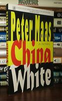 Maas, Peter CHINA WHITE  1st Edition 1st Printing