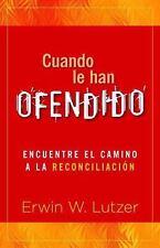 Cuando le han ofendido: Encuentre el camino a la reconciliacion-ExLibrary