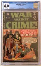 War Against Crime 11 CGC 4.0 EC 1950 Key 1st EC horror cover! Vault of Horror