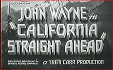 CALIFORNIA STRAIGHT AHEAD 1937 Action Adventure w/John Wayne