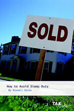 Very Good, How to Avoid Stamp Duty, Eaton, Russell, Book