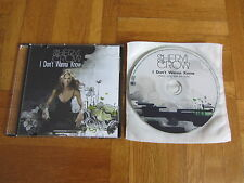 SHERYL CROW I Don't Wanna Know 2005 HOLLAND collectors acetate CD single