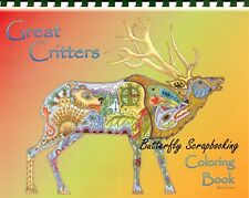 Coloring Book Great Criters Animal Spirits 15 Pages EARTH ART Sue Coccia New