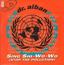 DR. ALBAN - Sing Shi-Wo-Wo (Arrêter La Pollution) - Swemix