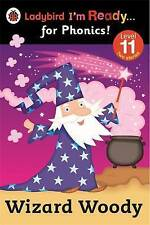 Ladybird I'm Ready for Phonics Level 11 Wizard Woody Book 2014 P/back