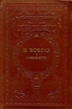 IL BOEZIO E L'ARRICHETTO S. BATTAGLIA G.BALSAMO CRIVELLI 1929 UTET (A751)