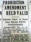 1931 newspaper US SUPREME COURT rulesTHE PROHIBITION AMENDMENT is CONSTITUTIONAL
