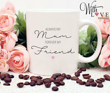 MUM FOREVER FRIEND COFFEE MUG TEA CUP PHOTO MOTHERS DAY PERSONALISE PRESENT GIFT