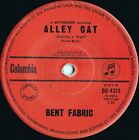 Bent Fabric ORIG OZ 45 Alley cat EX '61 Columbia DO4312 Jazz Instrumental Pop