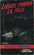 RARE RÉÉDITION 1957 SAN ANTONIO + SPÉCIAL POLICE N° 11 : LAISSEZ TOMBER LA FILLE
