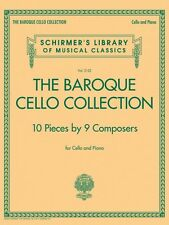 The Baroque Cello Collection Schirmer's Library of Musical Classics 050600391