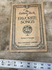 1923 The Golden Book of Favorite Songs Hall McCreary Good Clean Copy Music