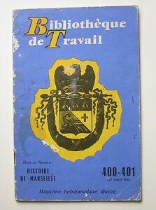 BT 400 401 Histoire de Marseille Bibliothèque de Travail 1958
