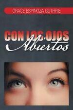 USED (LN) Con Los Ojos Abiertos (Spanish Edition) by Grace Espinoza Guthrie