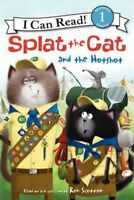 Splat the Cat and the Hotshot, Hardcover by Driscoll, Laura; Eberz, Robert (I...