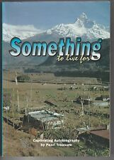Something to Live for: Captivating Autobiography by Pearl Treasure PB, 1998 #KAA