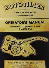 Rototiller Graham-Paige B1-6 1st Ed 1946 Owner & 1949 Parts (2 Manuals) 32pg