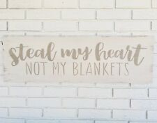 Steal My Heart, Steal My Heart Sign, Not the Blankets, Marriage Wood Sign, Funny