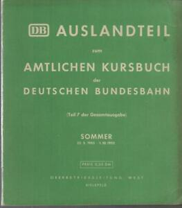 AUSLANDTEIL ZUM AMTLICHEN KURSBUCH DER DEUTSCHEN BUNDESBAHN - SOMMER 1955