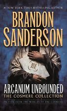 Arcanum Unbounded: The Cosmere Collection, Sanderson, Brandon  Book