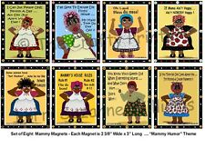 """Set Of Eight Black Americana Mammy Magnets - """"Humor Theme"""" - Shipping Free!"""
