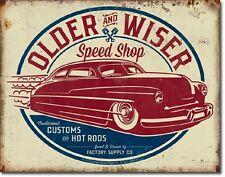 Older And Wiser Speed Shop Tin Sign Vintage Garage Shop Wall Poster Decor Ad